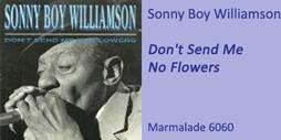 Sonny Boy Flowers