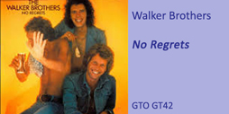 Walker Bros No Regrets
